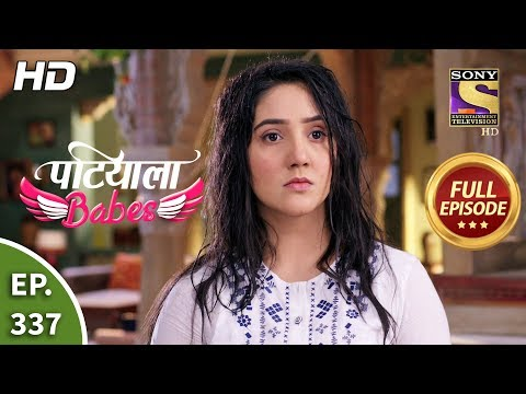 Patiala Babes - Ep 337 - Full Episode - 11th March, 2020