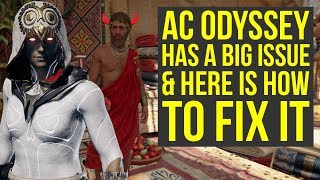 Assassin's Creed Odyssey Has A Big Problem & Here Is How To Fix It (AC Odyssey)