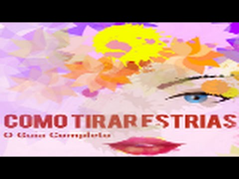 TRATAMENTO PARA ESTRIAS - MÉTODO NATURAL