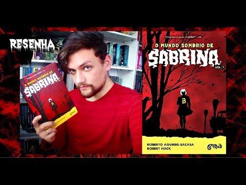"""Resenha """"O MUNDO SOMBRIO DE SABRINA - Vol. 1"""" (Geektopia)"""