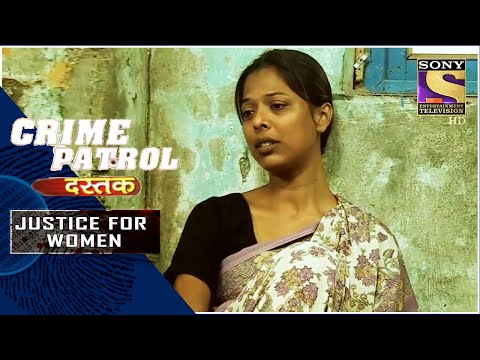 Crime Patrol | The Hidden Truth | Justice For Women | Full Episode