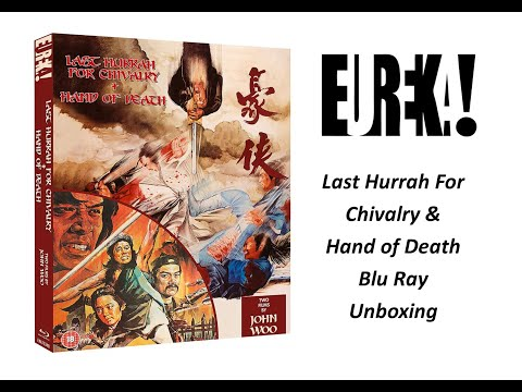 Last Hurrah For Chivalry & Hand Of Death (Eureka) Blu Ray Unboxing