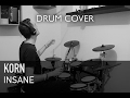 Korn - Insane | Quentin Brodier (Drum Cover)