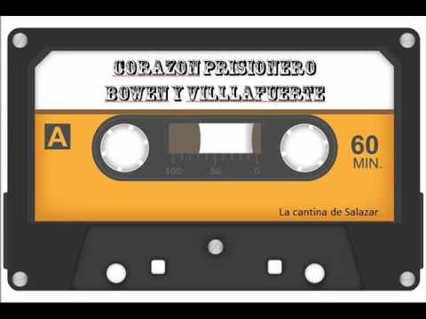 Corazon Prisionero   Bowen y Villafuerte