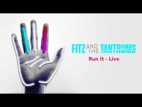 Fitz and the Tantrums - Run It - Live [Official Audio] - Thời lượng: 3 phút, 36 giây.