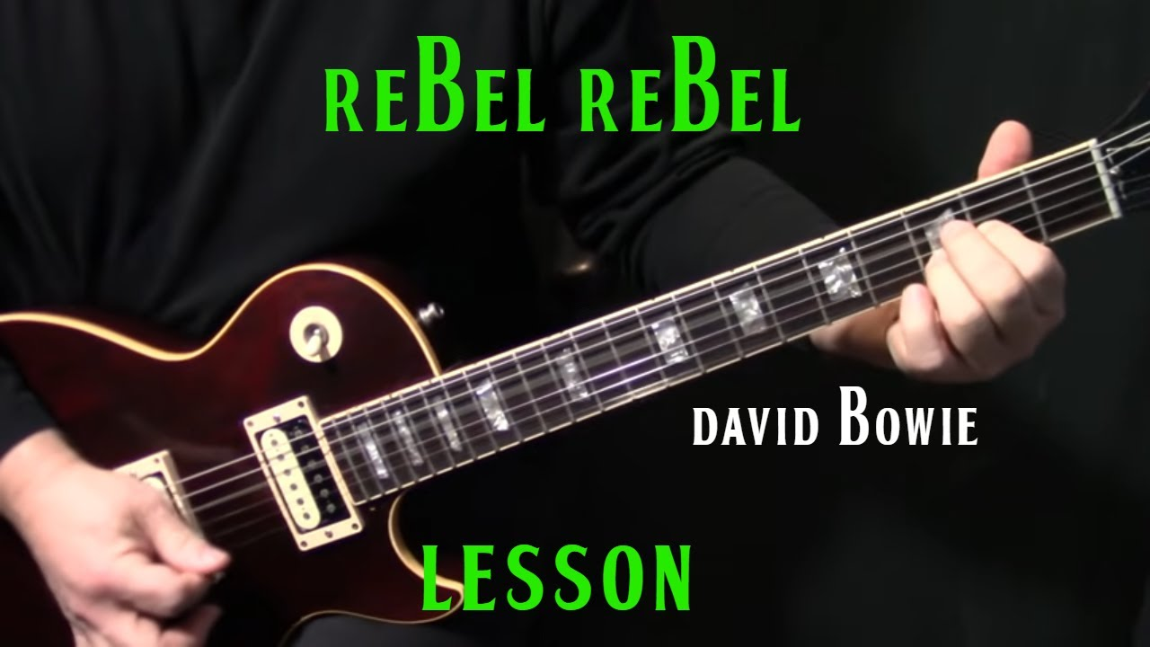 """how to play """"Rebel Rebel"""" on guitar by David Bowie 