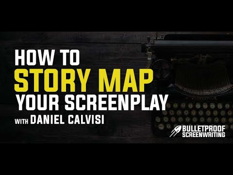 How to Story Map and Break Down Your Screenplay with Daniel Calvisi