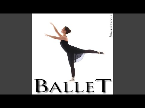 The Ballerina - Music For Ballet