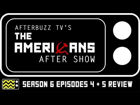 The Americans Season 6 Episodes 4 & 5 Review & Reaction | AfterBuzz TV