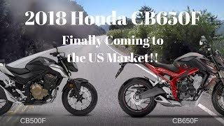 8. 2018 Honda CB650F | Coming to US Market!