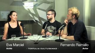 Tertulia Culturamas con Eva Marciel y Fernando Ramallo. 16 de mayo 2012