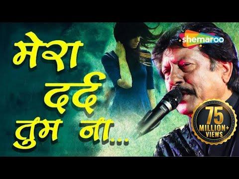 Video Mera Dard Tum Na Samajh Sake by Attaullah Khan -  Attaullah Khan Songs - Hindi Dard Bhare Geet download in MP3, 3GP, MP4, WEBM, AVI, FLV January 2017