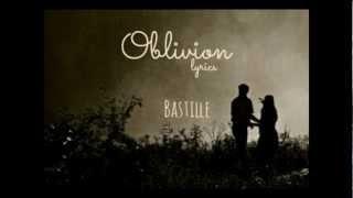 Bastille - Oblivion lyrics - YouTube