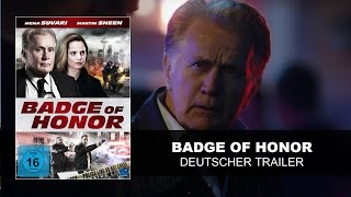 Nonton Badge Of Honor  Deutscher Trailer    Martin Sheen  Mena Suvari   Hd   Ksm Film Subtitle Indonesia Streaming Movie Download
