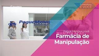 Pague Menos e Você - Farmácia da Manipulação