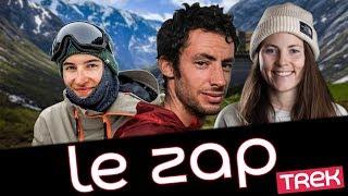 Zap zap - LE ZAP : Le nouveau record de Kilian Jornet, Victor De Le Rue et Marion Haerty au sommet - Trek TV