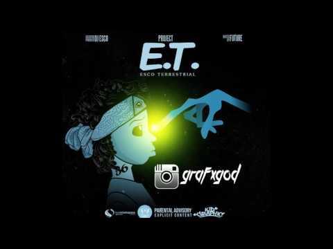 DJ Esco - Thot Hoe (Ft Future) [Project E.T Hosted By Future]
