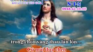 THANH CA VO NHAC - CHUA YEU TRAN THE (PHUNG HOANG 12 CÂU DAY ĐAO)