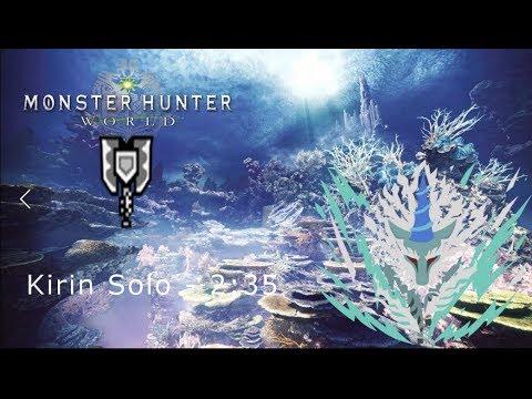 MHWorld: 8★  Kirin Charge Blade Solo 2'35