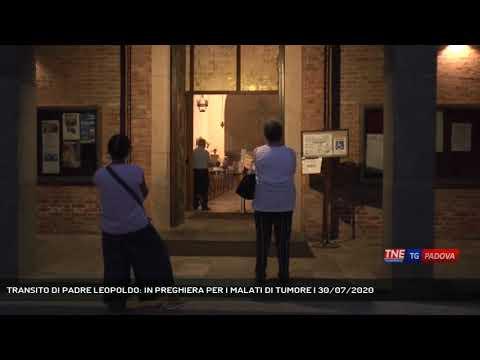 TRANSITO DI PADRE LEOPOLDO: IN PREGHIERA PER I MALATI DI TUMORE | 30/07/2020