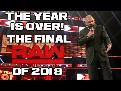 WWE Raw Dec. 31, 2018 Full Show Review & Results: THE WORST YEAR FOR RAW IS FINALLY OVER