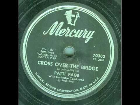 Patti Page - Cross Over The Bridge lyrics