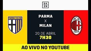 Parma x Milan AO VIVO! Assista aqui com o DAZN!