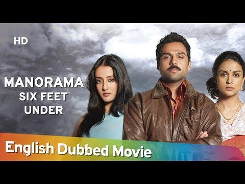 Manorama Six Feet Under [2007] HD Full Movie English Dubbed | Abhay Deol | Vinay Pathak | Raima Sen