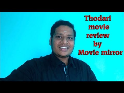 Thodari tamil movie review by movie mirror  | dhanush | keerthi suresh