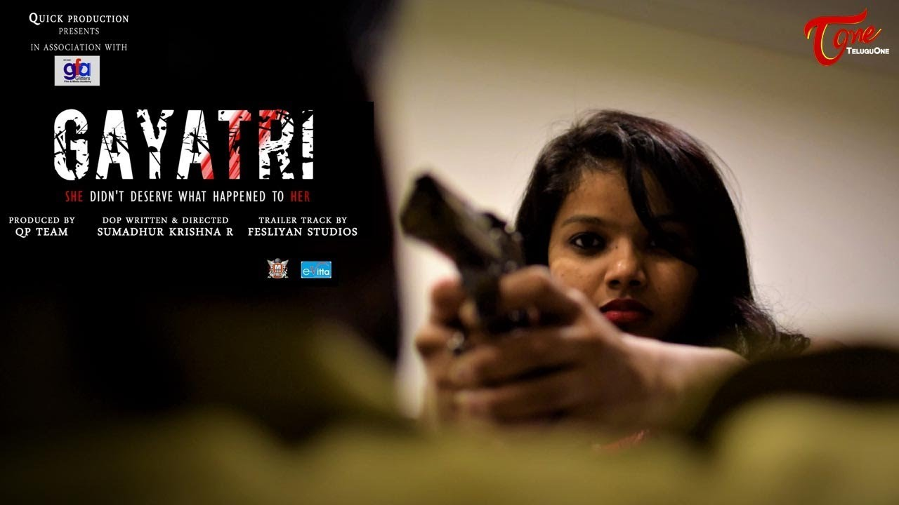 GAYATRI - New Telugu Short Film