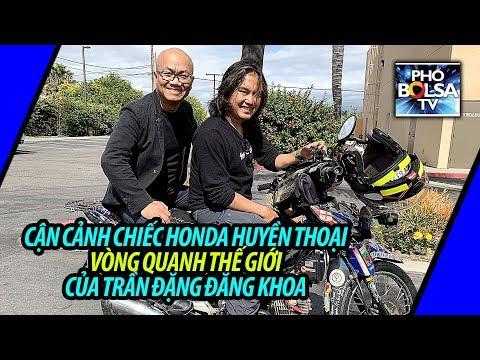 Cận cảnh chiếc Honda huyền thoại của phượt thủ quốc tế Trần Đặng Đăng Khoa - Thời lượng: 18:00.