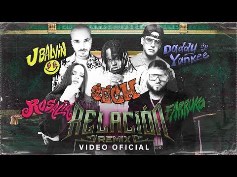 Relación Remix - Sech, Daddy Yankee, J Balvin, Rosalía, Farruko