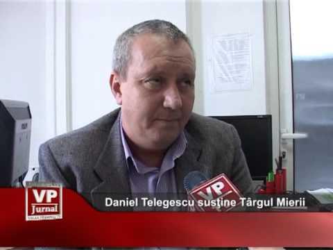 Daniel Telegescu susţine Târgul Mierii