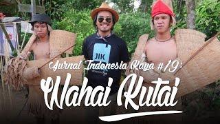 Jurnal Indonesia Kaya 19 : Wahai Kutai
