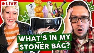 WHAT'S IN MY STONER BAG? (LIVE) by That High Couple