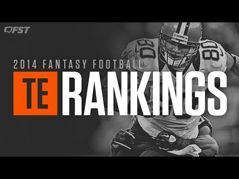 2014 Fantasy Football: Tight End (TE) Tiers and Rankings thumbnail