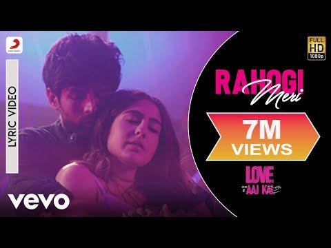 Rahogi Meri - Official Lyric Video | Love Aaj Kal | Kartik | Sara | Pritam | Arijit