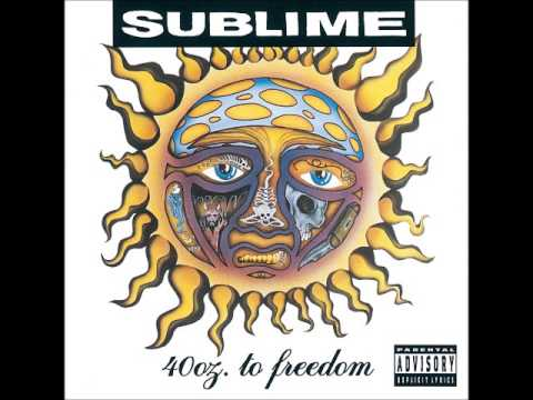 Sublime 40 Oz to Freedom