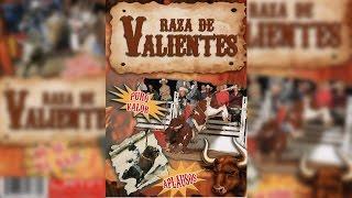 Raza De Valientes (2007)