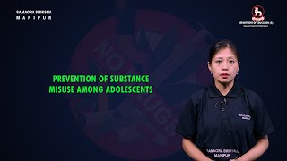 Prevention of Substance misuse Among Adolescents