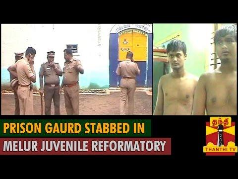 Prison Guard stabbed in Melur Juvenile Reformatory