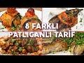 En Az Karnıyarık Kadar Çok Seveceğiniz 8 Farklı Patlıcanlı Tarif (Seç Beğen!) | Yemek.com y