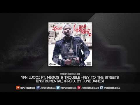 YFN Lucci Ft. Migos & Trouble - Key To The Streets [Instrumental] (Prod. By June James)