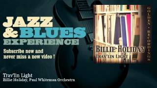 Billie Holiday, Paul Whiteman Orchestra - Trav'lin Light - JazzAndBluesExperience