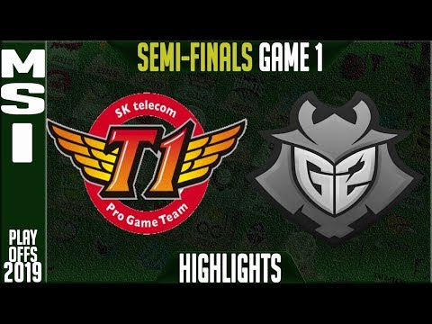 SKT Vs G2 Highlights Game 1 | MSI 2019 Semi Finals Day 7 | SK Telecom T1 Vs G2 Esports G1