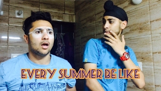 Video Every summer be like. || Harsh Beniwal MP3, 3GP, MP4, WEBM, AVI, FLV Desember 2017