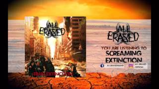 All Erased - Screaming Extinction