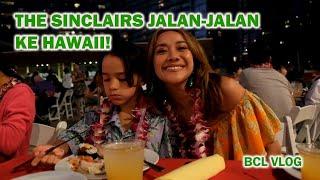Video The Sinclairs Jalan-Jalan Ke Hawaii!!! MP3, 3GP, MP4, WEBM, AVI, FLV Agustus 2019