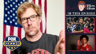 MLS is Back, Americans in EPL, Sane to Bayern | EPISODE 97 | ALEXI LALAS' STATE OF THE UNION PODCAST by FOX Soccer