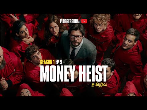 Money Heist Season 1 Ep 9 Explained In Tamil #Moneyheist #தமிழில் #Netflix